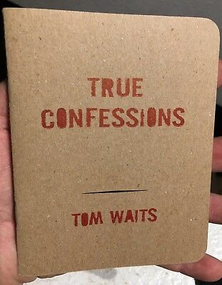 True Confessions By Tom Waits (A Conversation With Himself Tour Book Booklet LE