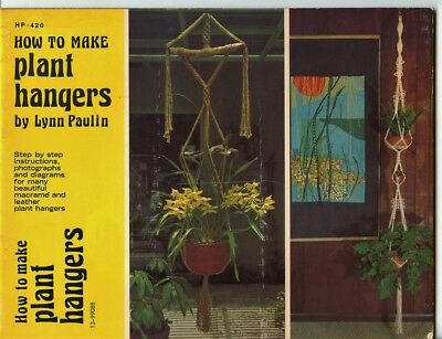 Macrame - How to make plant hangers - Lynn Paulin - 1974 - macrame & leather