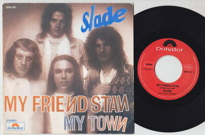 SLADE * My Friend Stan * 1973 Belgian 45 * GLAM
