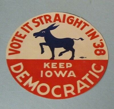 1938 Keep Iowa Democratic Donkey Campaign Political Sticker Decal Vote Straight