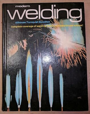 Modern Welding by Althouse | Turnquist | Bowditch Book Textbook 1980 Goodheart
