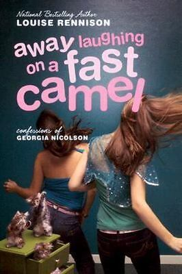 NEW - Away Laughing on a Fast Camel: Even More Confessions of Georgia Nicolson