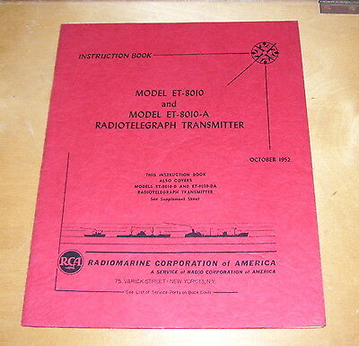 Radiomarine Model Et-8010 & -A Radiotelegraph Transmitter Instruction Book 1952