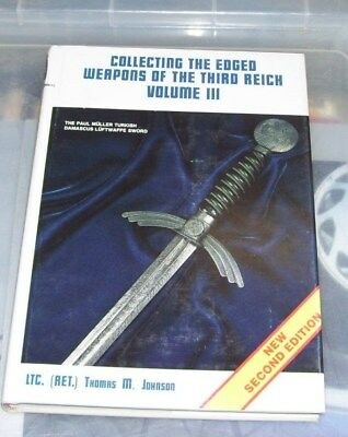 COLLECTING THE EDGED WEAPONS OF THE THIRD REICH. Johnson. VOL III. 2nd ed., 1978