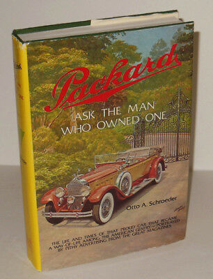 1974 Packard Ask the Man Who Owned One Book by Otto Schroeder