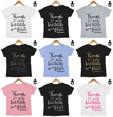 Though she be but little, she is fierce - Shakespeare Baby / Childs T-Shirt
