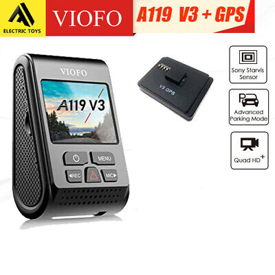 VIOFO A119 V3 +GPS Dash Camera Recorder QUAD HD+1600P Dashcam Buffered parking M