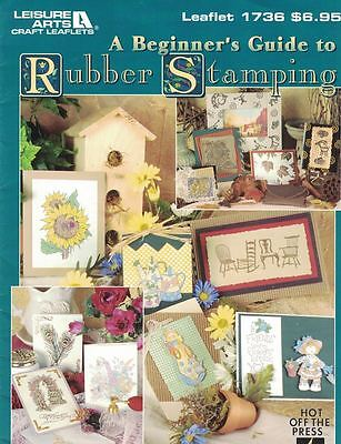 Leisure Arts 1736 A Beginner's Guide to RUBBER STAMPING Craft Leaflet