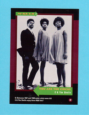 C & The Shells  Soul Music Collector Card  Have a Look!