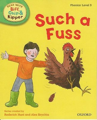 Read with Biff, Chip, and Kipper: Such A Fuss, Phonics: Level 3
