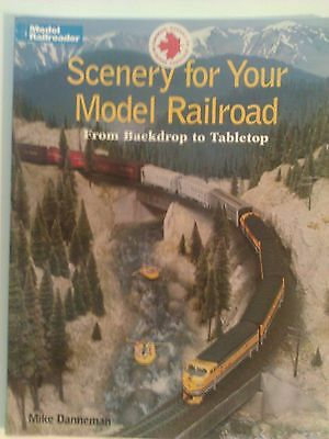 Kalmbach Book Scenery for Your Model Railroad From Backdrop to Tabletop # 12194