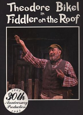 "Theodore Bikel  ""Fiddler on the Roof""   TOUR  Souvenir Program 1994  Marcia Rodd"