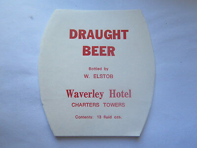 WAVERLEY HOTEL CHARTERS TOWERS CAIRNS DRAUGHT BEER LABEL 13 Fl 1950s QUEENSLAND