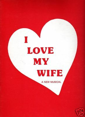 """Smothers Brothers  SIGNED  Souvenir Program  """"I Love My Wife""""  1978"""