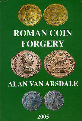 Roman Coin Forgery by Alan van Arsdale 2005 ed.