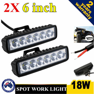 2x 6INCH 18W LED WORK LIGHT BAR SPOT FOG DRIVING OFFROAD 4WD REVERSING BOAT XZ
