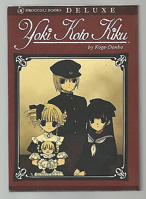 Yoki Koto Kiku by Koge-Donbo ISBN 13:978-1-5974-1025-0 2006 199 pages MANGA book
