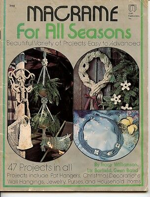 Macrame for All Season - 47 projects - 1978 - pot hangers, wall hanging, jewelry