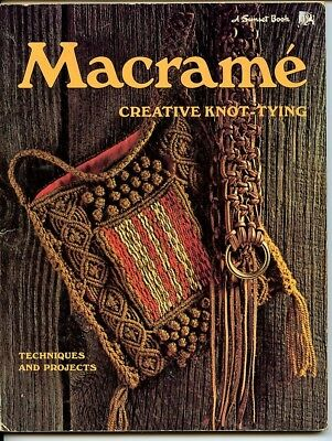 Macrame - Creative Knot Tying - Techniques and Projects - A Sunset Book - 1972
