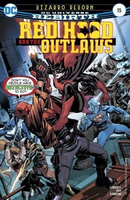 Dc Rebirth Red Hood And The Outlaws #15 - First Print