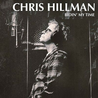 Chris Hillman Bidin My Time New Sealed Vinyl Lp In Stock