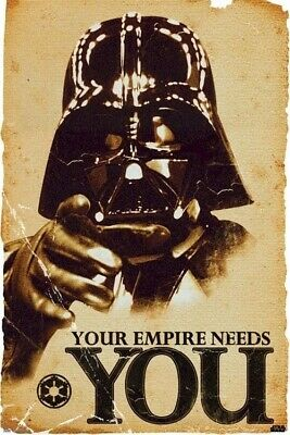 STAR WARS ~ DARTH VADER YOUR EMPIRE NEEDS YOU 24x36 MOVIE POSTER NEW/ROLLED!