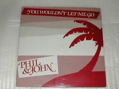"Phil & John You Wouldn't Let Me Go / Teenage Millionaire 7"" Single"