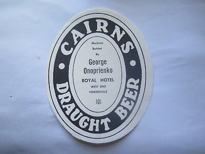 ROYAL HOTEL TOWNSVILLE CAIRNS DRAUGHT BEER LABEL 1950s QLD Bottled G ONOPRIENKO