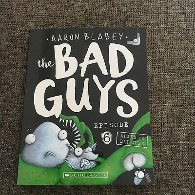 New, Aaron Blabey, The Bad Guys. Episode 6. 9781760279486