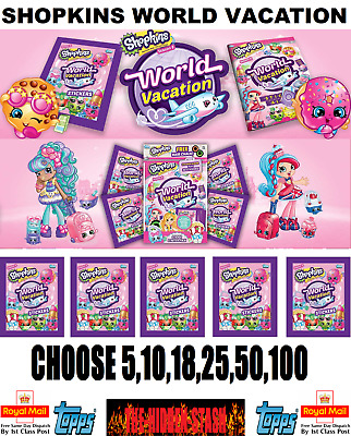 "Topps ""SHOPKINS WORLD VACATION"" STICKER PACKS NEW CHOOSE  5,10,18,25,50,100"