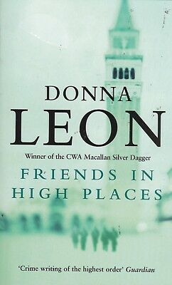 Friends In High Places by Donna Leon Paperback New Book