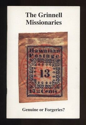 HAWAII, The GRINNELL MISSIONARIES, Genuine or Forgeries? Mystic Stamp Co. 2003