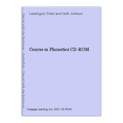 Course in Phonetics CD-ROM Ladefoged, Peter and Keith Johnson: