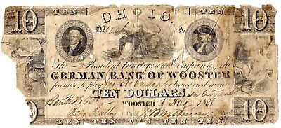 Extremely Rare $10 Ohio Obsolete Issued By The German Bank Of Wooster