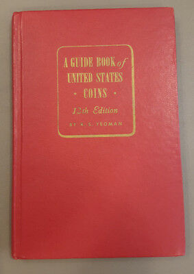 A Guide Book of United States Coins - Twelfth Edition - Red - R.S. Yeoman