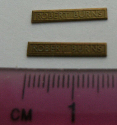 Model Railway Brass Nameplate Robert Burns (Pair)