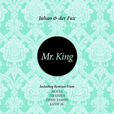Julian & Der Fux - Mr. King Vinyl LP NEU 0750510