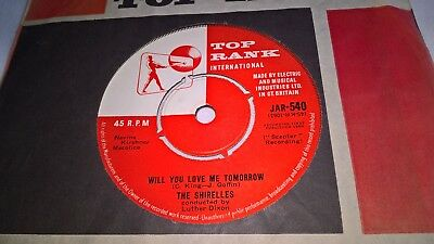 THE SHIRELLES UK TOP RANK 45 WILL YOU LOVE ME TOMORROW 1960 1st ISSUE   EX