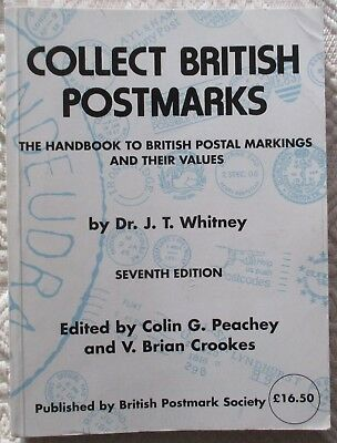 UK Postmarks. Collect British Postmarks by Dr. J.T. Whitney.