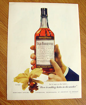 1947 Old Forester Whiskey Ad - As it Says on the Label Nothing Better