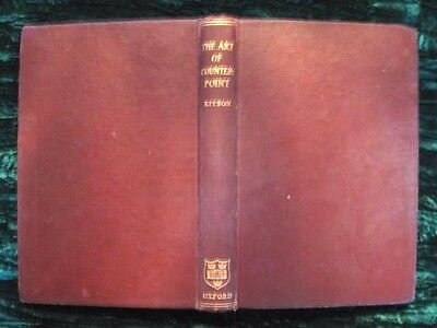 Vintage Book: The Art of Counterpoint by C.H. Kitson Second Edition Oxford