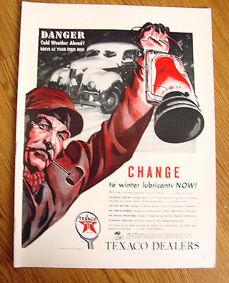 1940 Texaco Dealers Oil Ad  Danger Change to Winter Lubricants Now