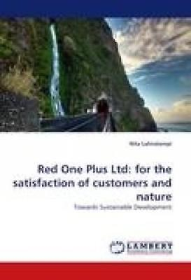 Lahnalampi, Nita: Red One Plus Ltd: for the satisfaction of customers and nature