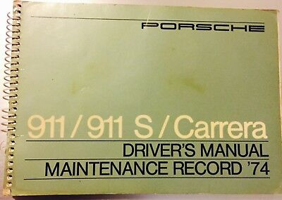 Porsche 911 911S Owner's Manual 1974 Drivers Maintenance Record Log Book