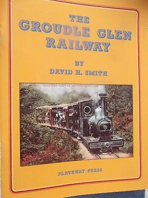 GROUDLE GLEN RAILWAY by DAVID E SMITH   56 page book ISBN 187098000x