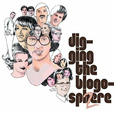 Digging the Blogosphere 2 [CD]