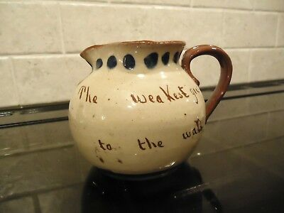 """Mottoware Pottery Jug With """"the Weakest Goes To The Wall """""""