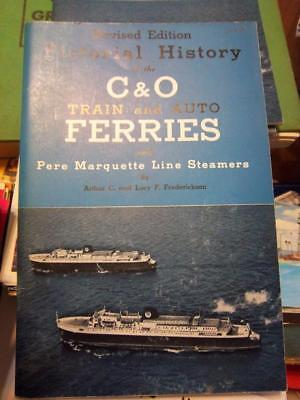 """Great Lakes carferry book """"Pictorial History of the C&O Train & Auto Ferries"""""""