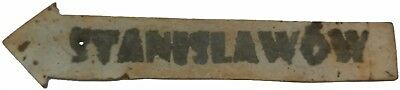 POLAND Pointer city SIGN Ivano-Frankivsk IRON Polish text STANISLAWOW Stanislau