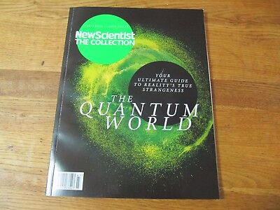 New Scientist The Collection Vol 3 Issue 3 The Quantum World